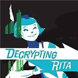 Decrypting Rita