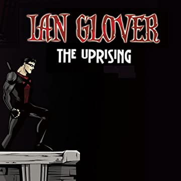 Ian Glover: The Uprising