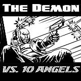 The Demon vs 10 Angels