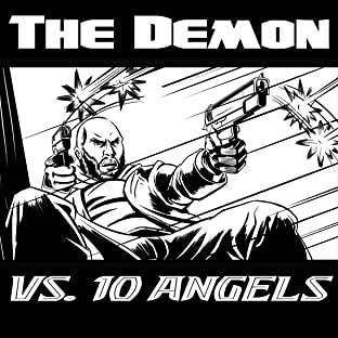 The Demon vs 10 Angels