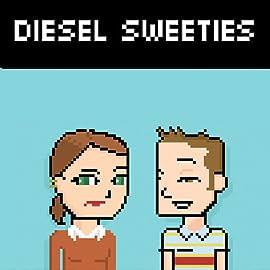 Diesel Sweeties