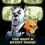 The Ruff & Reddy Show (2017-2018)