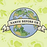 Earth Before Us
