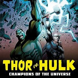 Thor vs. Hulk: Champions of the Universe (2017)