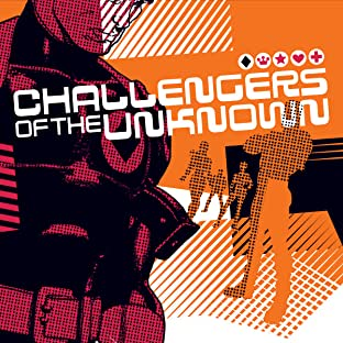 Challengers of the Unknown (2004-2005)