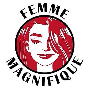 Femme Magnifique