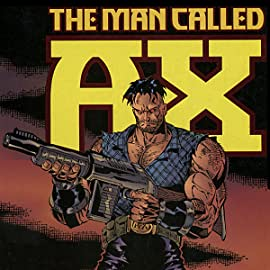 The Man Called A-X, Vol. 2: Self-Discovery