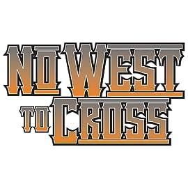 No West to Cross, Vol. 1: No Man's Land