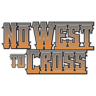 No West to Cross, Vol. 1: No Man's Land