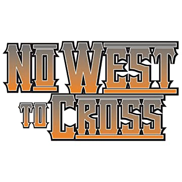No West to Cross: No Man's Land
