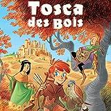 Tosca des Bois