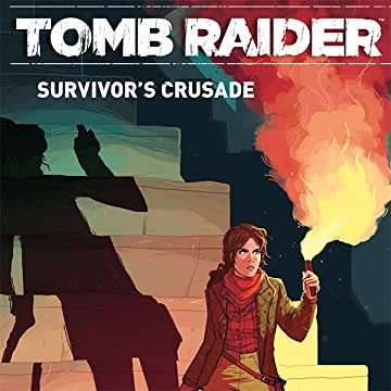 Tomb Raider: Survivor's Crusade