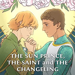 The Sun Prince, the Saint and the Changeling