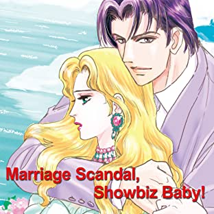 Marriage Scandal, Showbiz Baby!