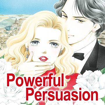 Powerful Persuasion