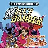 Molly Danger/Princeless