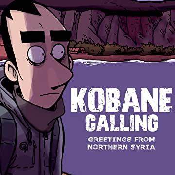 Kobane Calling: Greetings from Northern Syria