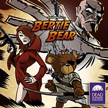 Bertie Bear and the Dagger of a Thousand Souls