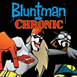 Bluntman & Chronic