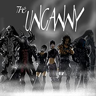 The Uncanny, Vol. 1: Chaos and Disorder