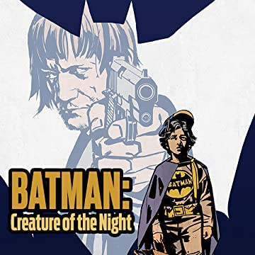 Batman: Creature of the Night (2017-)