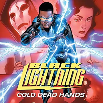Black Lightning: Cold Dead Hands (2017-)