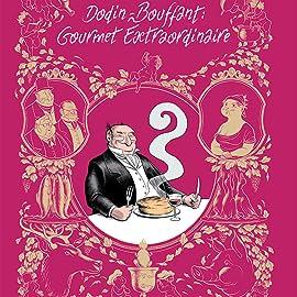 Dodin-Bouffant: Gourmet Extraordinaire