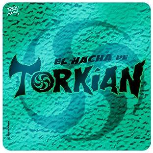 El Hacha de Torkian