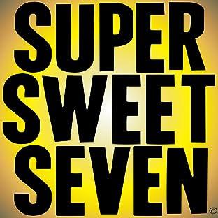 Super Sweet Seven