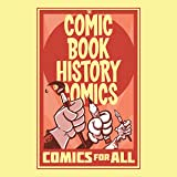 Comic Book History of Comics: Comics For All