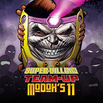 Super-Villain Team-Up/M.O.D.O.K.'s 11