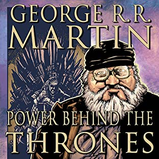 George R.R. Martin: Power Behind the Thrones