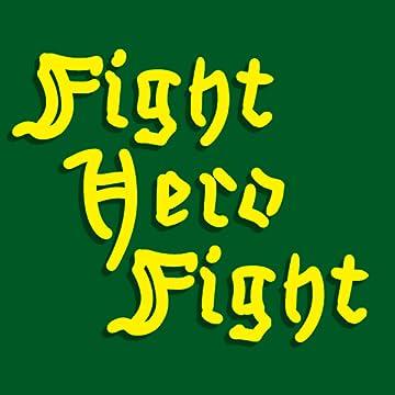 Fight Hero Fight