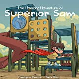 The Amazing Adventure of Superior Sam