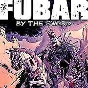 FUBAR: By the Sword