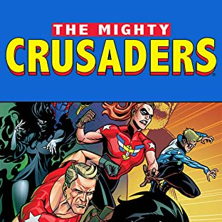 The Mighty Crusaders (2017-)