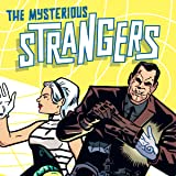 The Mysterious Strangers