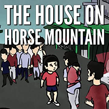 The House on Horse Mountain