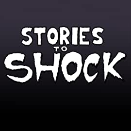 Stories to Shock