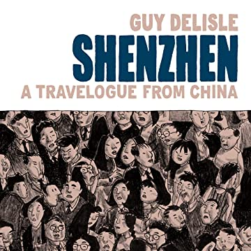 Shenzhen: A Travelogue from China (2006)