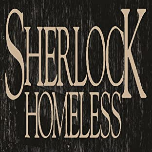 Sherlock Homeless