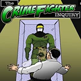 The Crime Fighter Inquiry