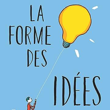 La Forme des idées