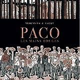 Paco Les Mains Rouges