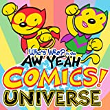 Who's Who in the Aw Yeah Comics Universe