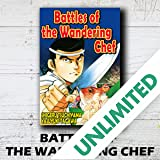 BATTLES OF THE WANDERING CHEF