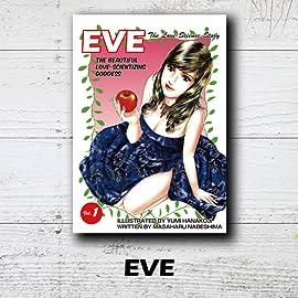 EVE:THE BEAUTIFUL LOVE-SCIENTIZING GODDESS