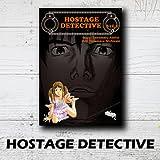 HOSTAGE DETECTIVE