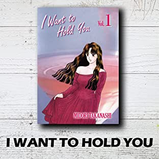 I WANT TO HOLD YOU