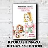 KYOKO SHIMAZU AUTHOR'S EDITION